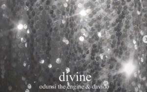 Odunsi - Divine ft. Davido